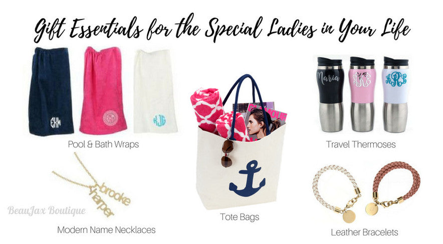 Gift Essentials for the Special Ladies in your life
