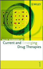 Wiley Handbook of Current and Emerging Drug Therapies, Volumes 1-4