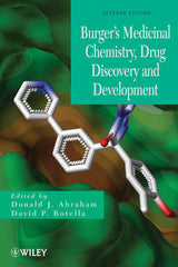 Burger's Medicinal Chemistry, Drug Discovery and Development, 7th Edition, 8 Volume Set Donald J. Abraham, David P. Rotella