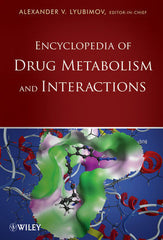 Encyclopedia of Drug Metabolism and Interactions, 6-Volume Set