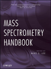 Mass Spectrometry Handbook by Mike S. Lee (Editor)