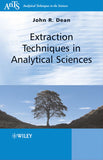 Extraction Techniques in Analytical Sciences by John R. Dean