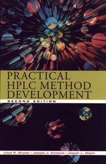 Practical HPLC Method Development, 2nd Edition by  Lloyd R. Snyder, Joseph J. Kirkland, Joseph L. Glajch