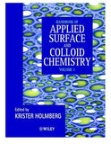 Handbook of Applied Surface and Colloid Chemistry, 2 volume set Krister Holmberg