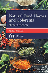 Natural Food Flavors and Colorants, 2nd Edition  Mathew Attokaran