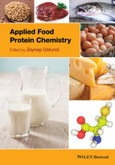 Applied Food Protein Chemistry By Zeynep Ustunol (Editor)