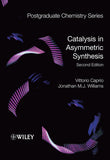Catalysis in Asymmetric Synthesis, 2nd Edition By  Vittorio Caprio, Jonathan Williams(PAPERBACK Ed.)