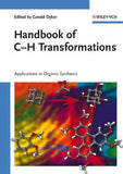 Handbook of C-H Transformations : Applications in Organic Synthesis , Two Volumes