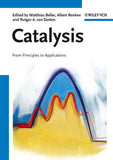 Catalysis: From Principles to Applications By  Matthias Beller (Editor), Albert Renken (Editor), Rutger A. van Santen (Editor)  (HARDBACK)