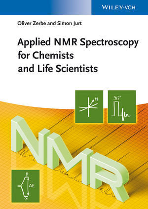 Applied NMR Spectroscopy for Chemists and Life Scientists by