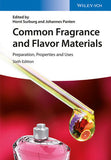 Common Fragrance and Flavor Materials: Preparation, Properties and Uses, 6th Edition By Horst Surburg, Johannes Panten