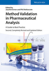 Method Validation in Pharmaceutical Analysis: A Guide to Best Practice, 2nd Edition