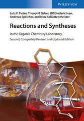 Reactions and Syntheses: in the Organic Chemistry Laboratory, 2nd, Completely Revised and Updated Edition