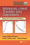 Advances in Heat Transfer Unit Operations: Baking and Freezing in Bread Making By Editor(s): Georgina Calderon-Dominguez, Gustavo F. Gutierrez-Lopez, Keshavan Niranjan