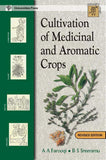 Cultivation of Medicinal and Aromatic Crops (Revised Edition) by A A Farooqi, B S Sreeramu