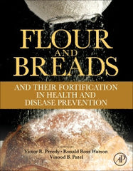 Flour and Breads and their Fortification in Health and Disease Prevention by  Preedy & Watson &  Patel