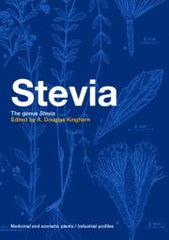 Stevia: The Genus Stevia  by A. Douglas Kinghorn