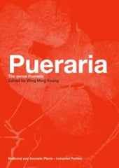 Pueraria: The Genus Pueraria By Wing Ming Keung
