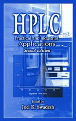 HPLC: Practical and Industrial Applications, Second Edition By  Swadesh
