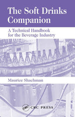 The Soft Drinks Companion: A Technical Handbook for the Beverage Industry by Maurice Shachman