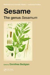Sesame: The genus Sesamum  by Dorothea Bedigian