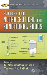 Flavors for Nutraceutical and Functional Foods 1st Edition M. Selvamuthukumaran, Yashwant Pathak