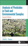 Analysis of Pesticides in Food and Environmental Samples, Second Edition
