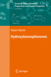 Aromatic Hydroxyketones: Preparation and Physical Properties  By  Martin, Robert