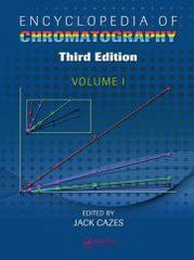 Encyclopedia of Chromatography, Third Edition
