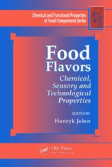 Food Flavors: Chemical, Sensory and Technological Properties  By Henryk Jelen