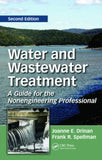 Water and Wastewater Treatment: A Guide for the Nonengineering Professional, Second Edition  By Joanne E. Drinan, Frank Spellman