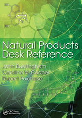 Natural Products Desk Reference by John Buckingham, Caroline M. Cooper, Rupert Purchase