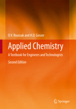 Applied Chemistry : A Textbook for Engineers and Technologists by  Roussak, Oleg, Gesser, H. D.