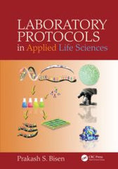 Laboratory Protocols in Applied Life Sciences  By Prakash Singh Bisen