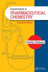 Experiments in Pharmaceutical Chemistry, Second Edition By Charles Dickson