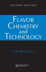 Flavor Chemistry and Technology, Second Edition by   Gary Reineccius