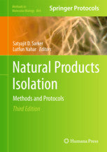 Natural Products Isolation Methods and Protocol 3rd ed.  by Sarker, Satyajit D., Nahar, Lutfun (Eds.)