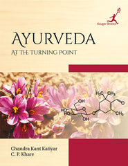 Ayurveda: At the Turning Point by C. P. Khare, Chandra Kant Katiyar