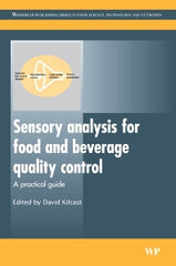 Sensory Analysis for Food and Beverage Quality Control :  A Practical Guide by D Kilcast