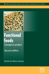 Functional Foods : Concept to Product , 2nd Edition By  M Saarela