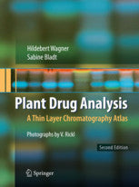 Plant Drug Analysis A Thin Layer Chromatography Atlas  By Wagner & Bladt,