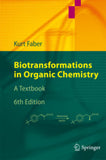 Biotransformations in Organic Chemistry : A Textbook  By  Faber, Kurt