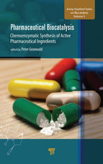Pharmaceutical Biocatalysis : Chemoenzymatic Synthesis of Active Pharmaceutical Ingredients
