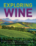Exploring Wine: The Culinary Institute of America's Guide to Wines of the World, Completely Revised 3rd Edition  by Steven Kolpan, Brian H. Smith, Michael A. Weiss, The Culinary Institute of America (CIA)
