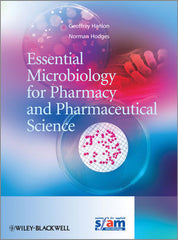 Essential Microbiology for Pharmacy and Pharmaceutical Science by Geoff Hanlon, Norman Hodges