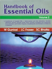 HANDBOOK OF ESSENTIAL OILS - 5 Volumes Set  By W. Gunkel; L.C. Fraser; S.C. Bhatia