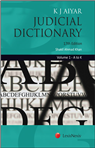 K J Aiyars Judicial Dictionary (Set of 2 Volumes) by K J Aiyar (Revised by Shakil Ahmad Khan)