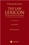P Ramanatha Aiyars The Law Lexicon – The Encyclopaedic Law Dictionary with Legal Maxims, Latin Terms, Words and Phrases