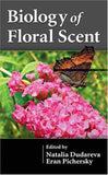 Biology of Floral Scent by Natalia Dudareva