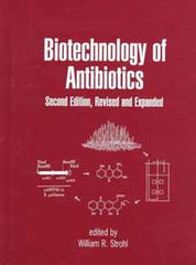 Biotechnology of Antibiotics Second Edition edited by William R. Strohl